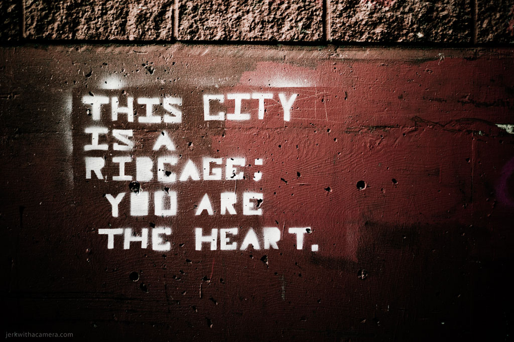 This City Is A Ribcage; You are the heart