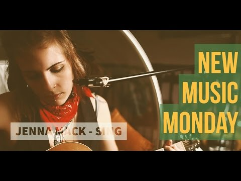 New Music Monday – Jenna Mack – Sing