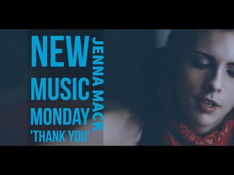 New Music Monday – Jenna Mack – Thank You