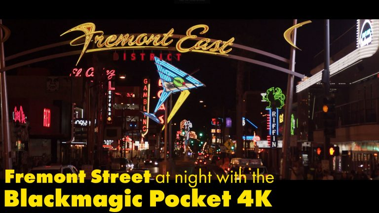 The Blackmagic Pocket 4K at night on Fremont Street in Las Vegas