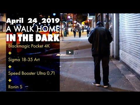 April 23 2019 – A Walk Home At Night